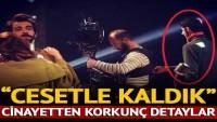 Poyraz Karayel'in kameramanını öldüren katillerden kan donduran sözler: 1 gün cesetle kaldık
